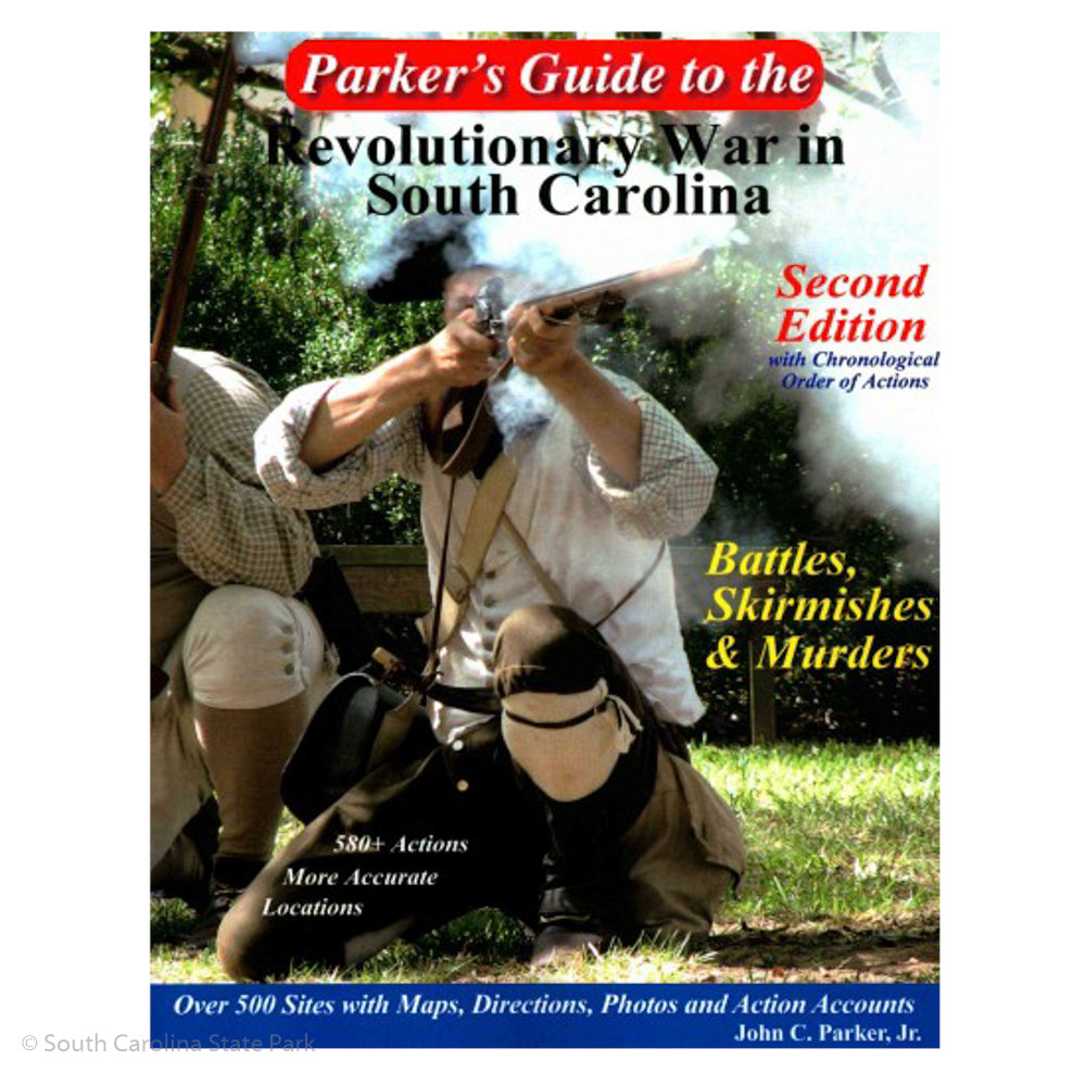 Parker's Guide to The Revolutionary War in South Carolina - MMII00100