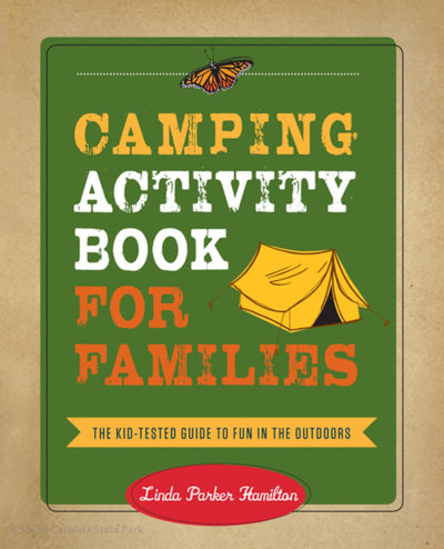 Camping Activity Book for Families - Kid Tested Guide To Fun in the Outdoors  - South Carolina State Parks