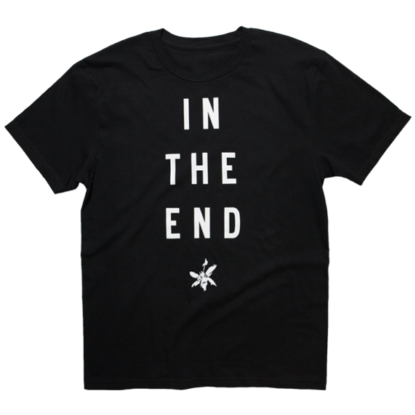 In The End Black Tee