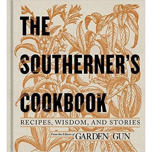 The Southerner's Cookbook - OnwardReserve