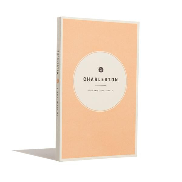 Charleston Field Guide - OnwardReserve