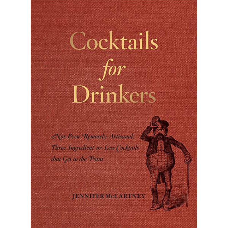 Cocktails for Drinkers