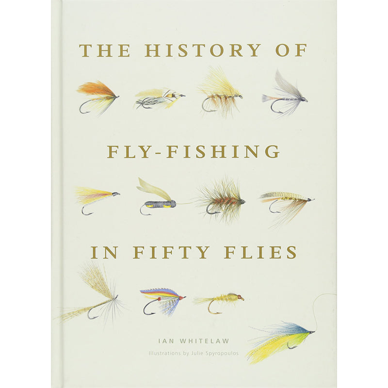 History of Fly Fishing In 50 Flies