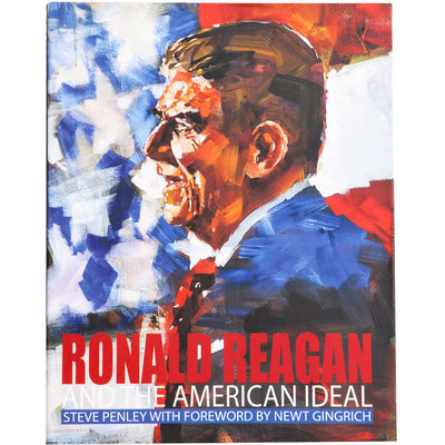 Ronald Reagan and The American Ideal - OnwardReserve