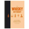 The Whiskey Dictionary