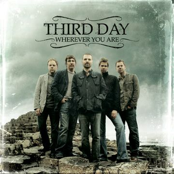 Wherever You Are Third Day CD cover