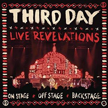 Third Day LIVE Revelations CD - On Stage, Off Stage, Backstage