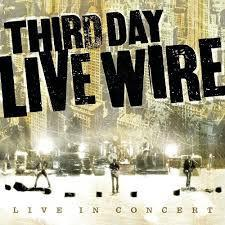 Third Day Live Wire CD - Live In Concert