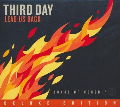 Third Day Lead Us Back Songs of Worship Deluxe Edition CD