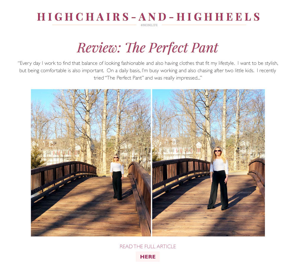 Perfect Pant Review | High Chairs and High Heels