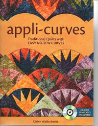 Appli-Curves Traditional Quilts with EASY NO SEW Curves