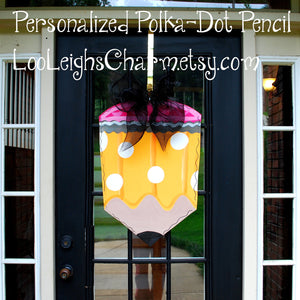 Pencil Door Hanger | Classroom Door Hanger |  Teacher Appreciation Gift  Personalized Teacher Gift