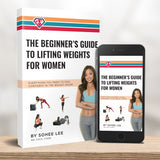 The Beginner's Guide to Lifting Weights for Women