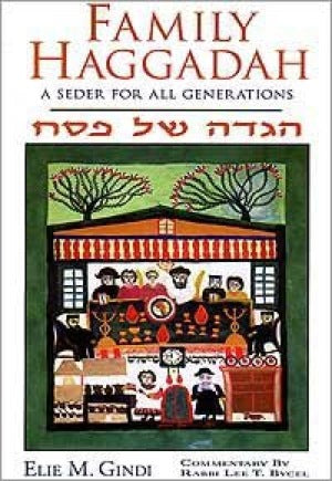 Family Haggadah-A Seder For All Generations