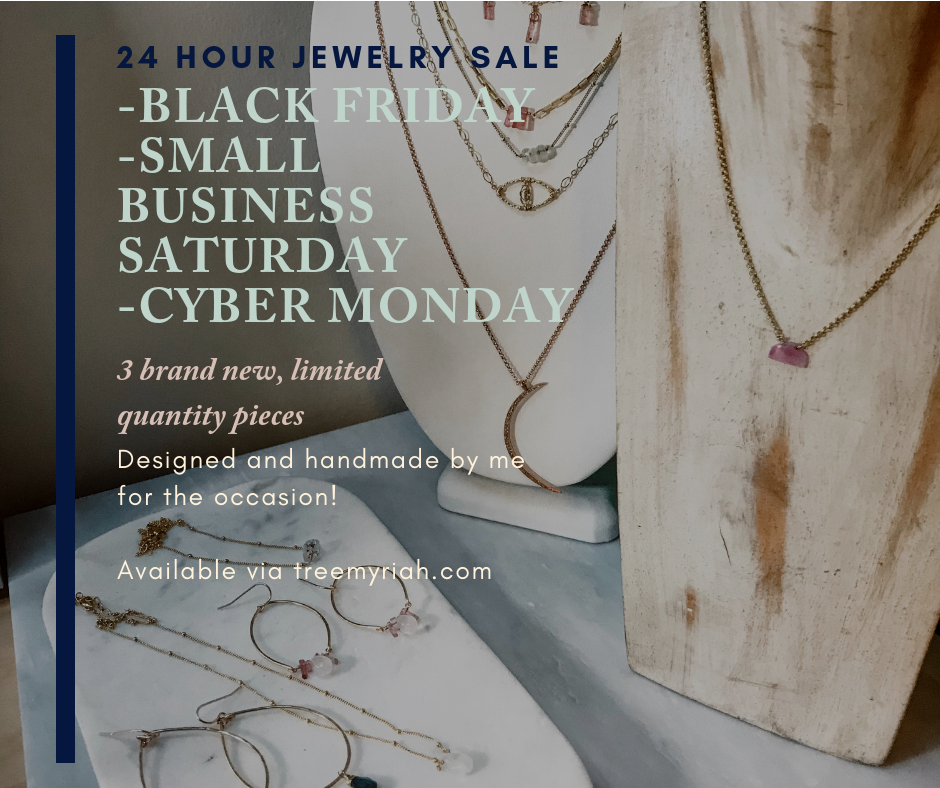 sale jewelry black friday one of a kind small batch handmade local small business Saturday Cyber Monday gift holidays