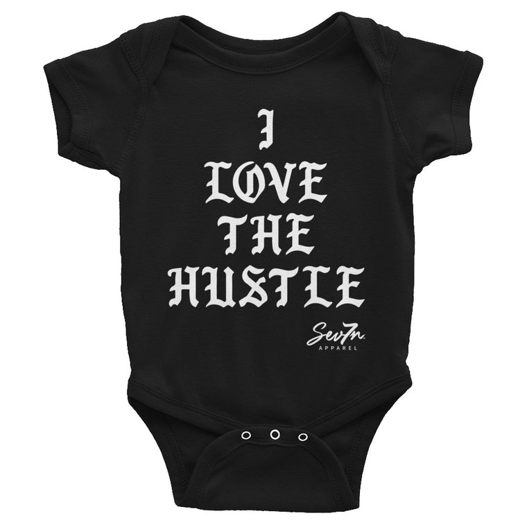 I Love the Hustle Infant Bodysuit