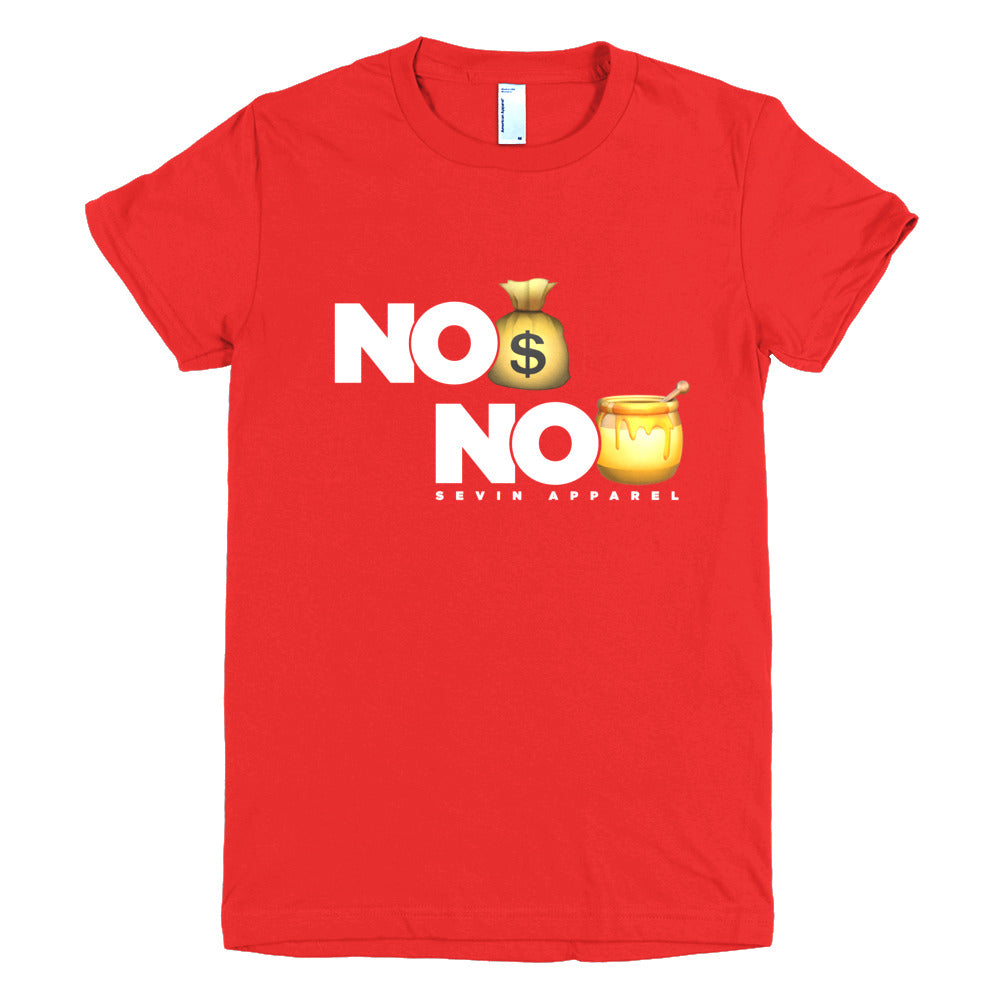 Women's No Money No Honey short sleeve t-shirt