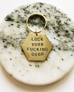 Lock Your Fu*king Door Handstamped Hexagon Keychain
