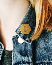 Feminist Handstamped Hexagon Pin