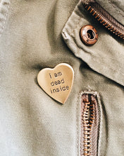 I Am Dead Inside Handstamped Heart Pin