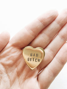 Bad B*tch Handstamped Heart Pin