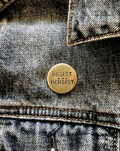 Resist • Persist Handstamped Circle Pin