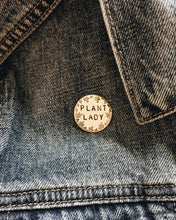 Plant Lady Handstamped Circle Pin