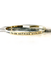 I Like To Do Nothing With No One Handstamped Skinny Cuff
