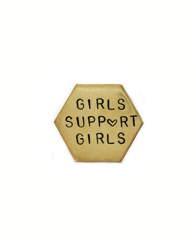 Girls Support Girls Handstamped Hexagon Pin