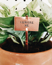 Ignore Me Plant Marker Stake
