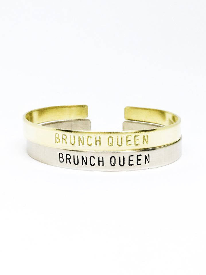 Brunch Queen Handstamped Cuff