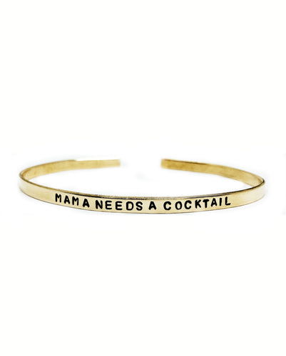 Mama Needs A Cocktail Handstamped Skinny Cuff