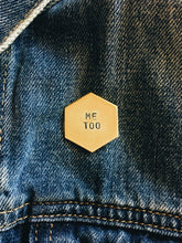Me Too Handstamped Hexagon Pin