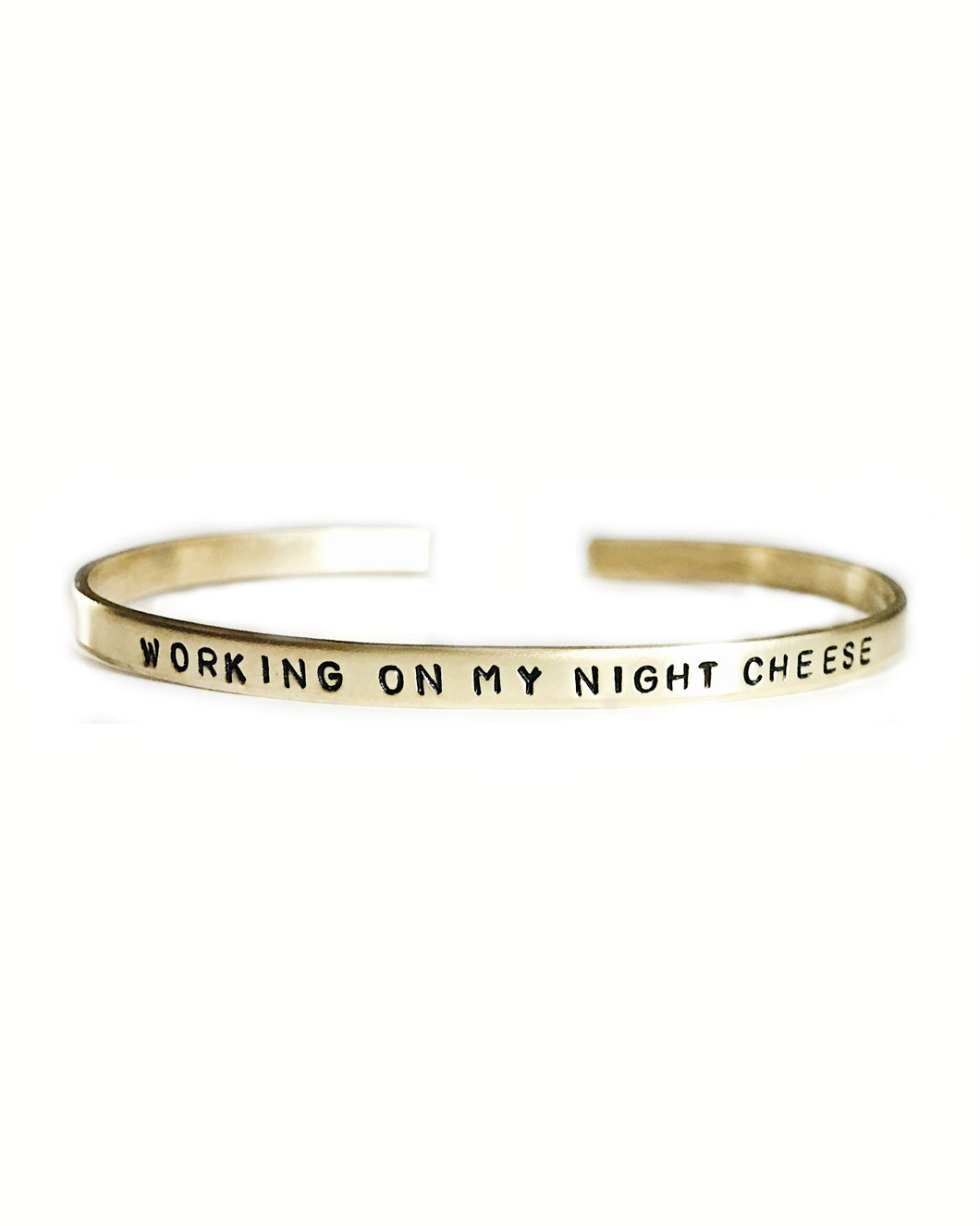 Working On My Night Cheese Handstamped Skinny Cuff