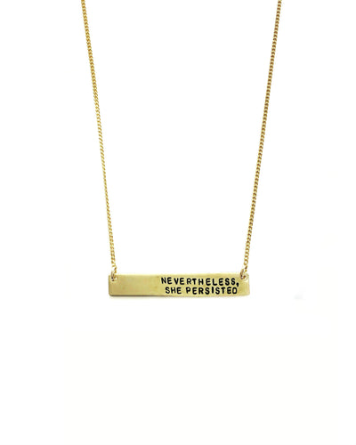 Nevertheless, She Persisted Handstamped Bar Necklace