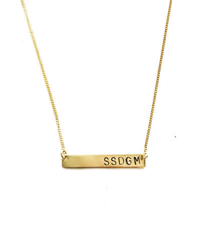 SSDGM Handstamped Bar Necklace