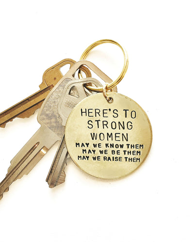 Here's To Strong Women Handstamped Keychain
