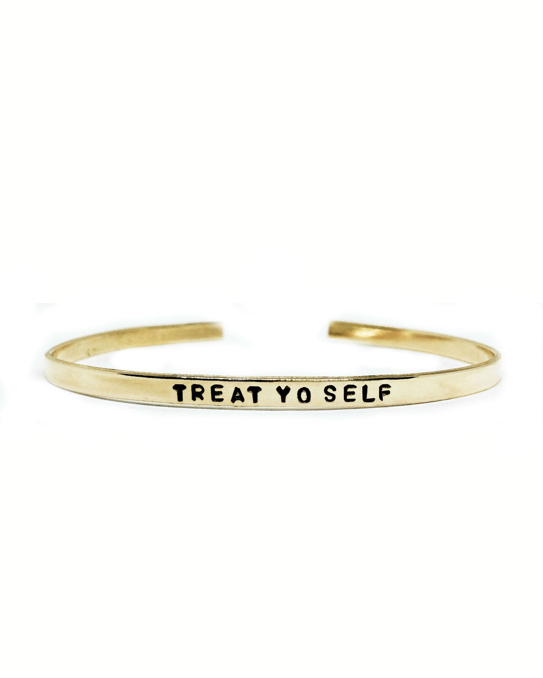 Treat Yo Self Handstamped Skinny Cuff