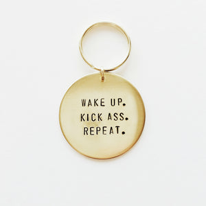 Wake Up. Kick A**. Repeat. Handstamped Keychain