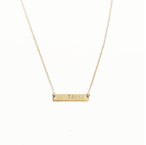 Yasss Handstamped Tiny Bar Necklace