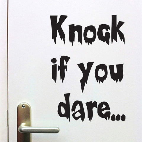 """Knock if you dare..."" Wall Decoration"