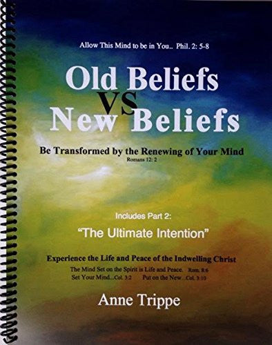 Old Beliefs vs New Beliefs