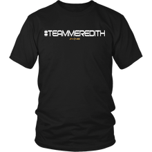 #TEAMMEREDITH Official Shine T-Shirt