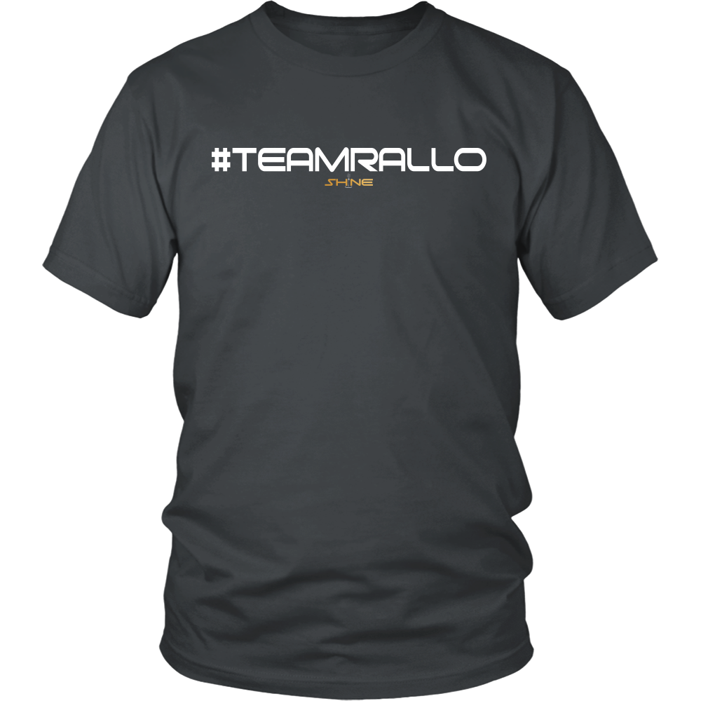 #TEAMRALLO Official Shine T-Shirt