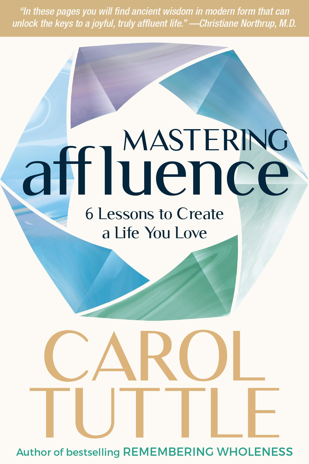 Special offering: Mastering Affluence: 6 Lessons to Create a Life You Love
