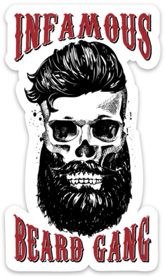 Stickers - Infamous Beard Gang