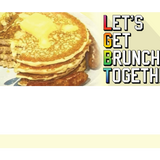 Lets Get Brunch Together
