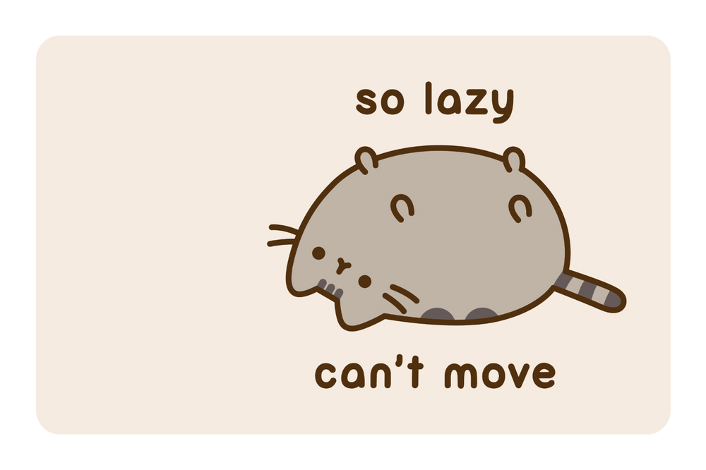 So Lazy Can't Move
