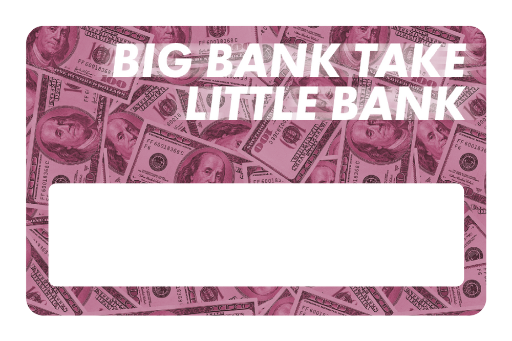 Big Bank Take Little Bank