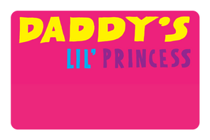 Daddy's Lil Princess